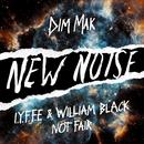 Not Fair/I.Y.F.F.E & William Black
