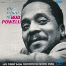 The Return Of Bud Powell/Bud Powell