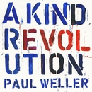 A Kind Revolution/Paul Weller