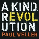 A Kind Revolution (Deluxe)/Paul Weller