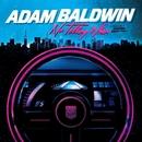 No Telling When (Precisely Nineteen Eighty-Five)/Adam Baldwin
