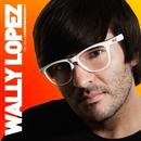 Global Underground: Wally Lopez/Wally Lopez
