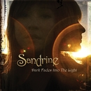 Dark Fades Into The Light/Sandrine