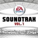 EA  Sports Soundtrax, Vol. 1 (Original Soundtrack)/EA Games Soundtrack