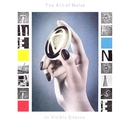 In Visible Silence (Deluxe Edition)/Art of Noise