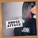 Under Attack/JIM