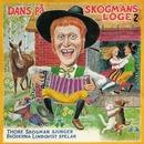 Dans på Skogmans loge 2/Thore Skogman & Bröderna Lindqvist