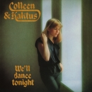 We'll Dance Tonight/Colleen & Kaktus
