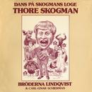 Dans På Skogmans Loge/Thore Skogman & Bröderna Lindqvist