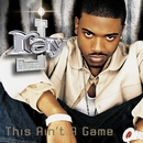 This Ain't A Game/Ray J