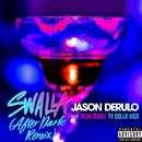 Swalla (feat. Nicki Minaj and Ty Dolla $ign) [After Dark Remix]/Jason Derulo