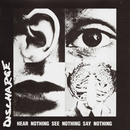 Hear Nothing See Nothing Say Nothing/Discharge