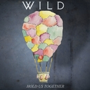 Hold Us Together/WILD