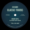 Time & Time Again (feat. Kathy Brown)/Major Boys