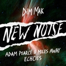 Echoes/Adam Pearce & Miles Away
