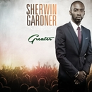 Greater/Sherwin Gardner
