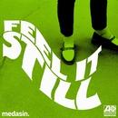 Feel It Still (Medasin Remix)/Portugal. The Man