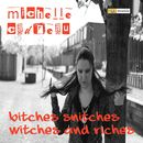 Bitches, Snitches, Witches and Riches/Michelle Cadreau