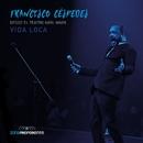 Vida Loca (En Vivo)/Francisco Céspedes