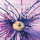 Yukon Blonde/Yukon Blonde