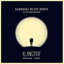 We Are Your Receiver (Karnaval Blues Remix)/Klangstof