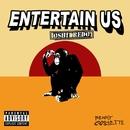 Entertain Us (Oshi Redo)/Benny Cassette