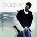 Everything You Want/Ray J