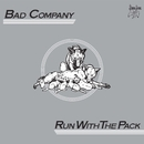 Run With The Pack (Remastered)/Bad Company