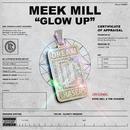 Glow Up/Meek Mill