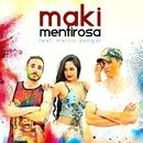 Mentirosa (feat. Martín Sangar)/Maki