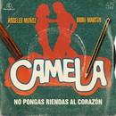No pongas riendas al corazón (Lyric Video)/Camela