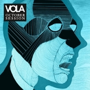 October Session/Vola