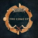 The Come Up/Shaman's Harvest