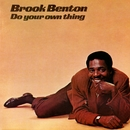 Do Your Own Thing/Brook Benton