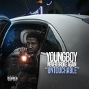 Untouchable/Youngboy Never Broke Again