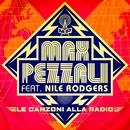 Le canzoni alla radio (feat. Nile Rodgers)/Max Pezzali