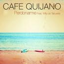 Perdonarme (feat. Taburete)/Cafe Quijano
