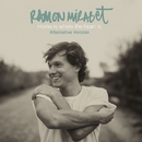 Home Is Where The Heart Is (Alternative Version)/Ramon Mirabet