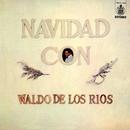 Navidad con Waldo de los Ríos/Waldo De Los Rios