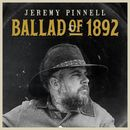 Ballad of 1892/Jeremy Pinnell