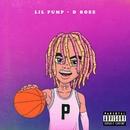 D Rose/Lil Pump