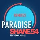 Paradise (feat. Jenny Jordan) [Remixes]/Shane 54