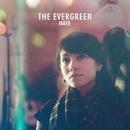 The Evergreen/Mree