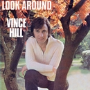 Look Around (And You'll Find Me There) [2017 Remaster]/Vince Hill