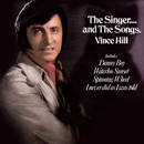 The Singer...And The Songs (2017 Remaster)/Vince Hill