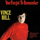 You Forgot to Remember (2017 Remaster)/Vince Hill