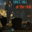 At the Club (Live in 1966) [2017 Remaster]/Vince Hill