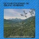Gunnar Engedahl og Erling Stordahl/Gunnar Engedahl og Erling Stordahl
