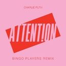 Attention (Bingo Players Remix)/Charlie Puth