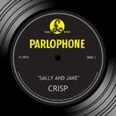 Sally And Jake/Crisp